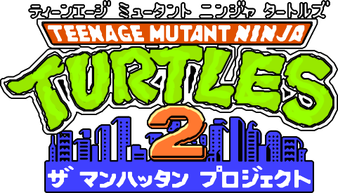 【GameLogo】Teenage Mutant Ninja Turtles 2 - The Manhattan Project (Japan).png